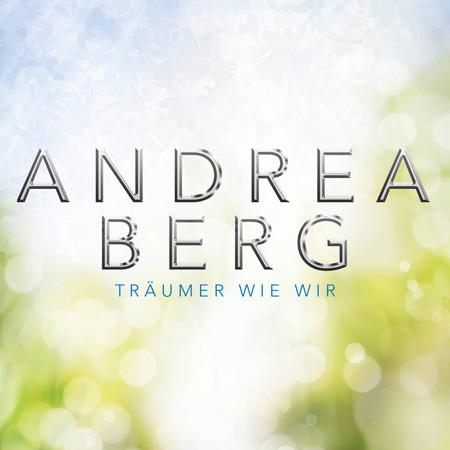 Andrea Berg Traeumer wie wir 2015