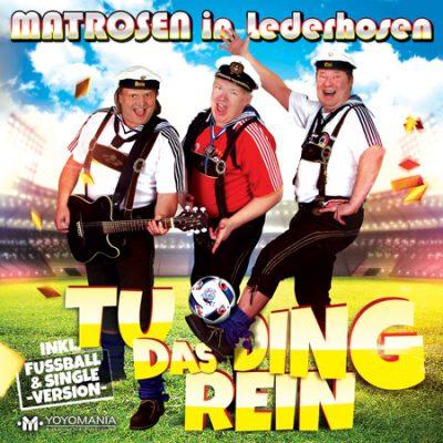 matrosen-in-lederhosen-tu-das-ding-rein-fussball-cover-web450px